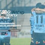 Copa Chile 15-16: Los convocados para dar el primer paso a la copa y el cupo a la Libertadores.
